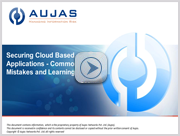 Common mistakes and lessons learned in securing cloud based applications